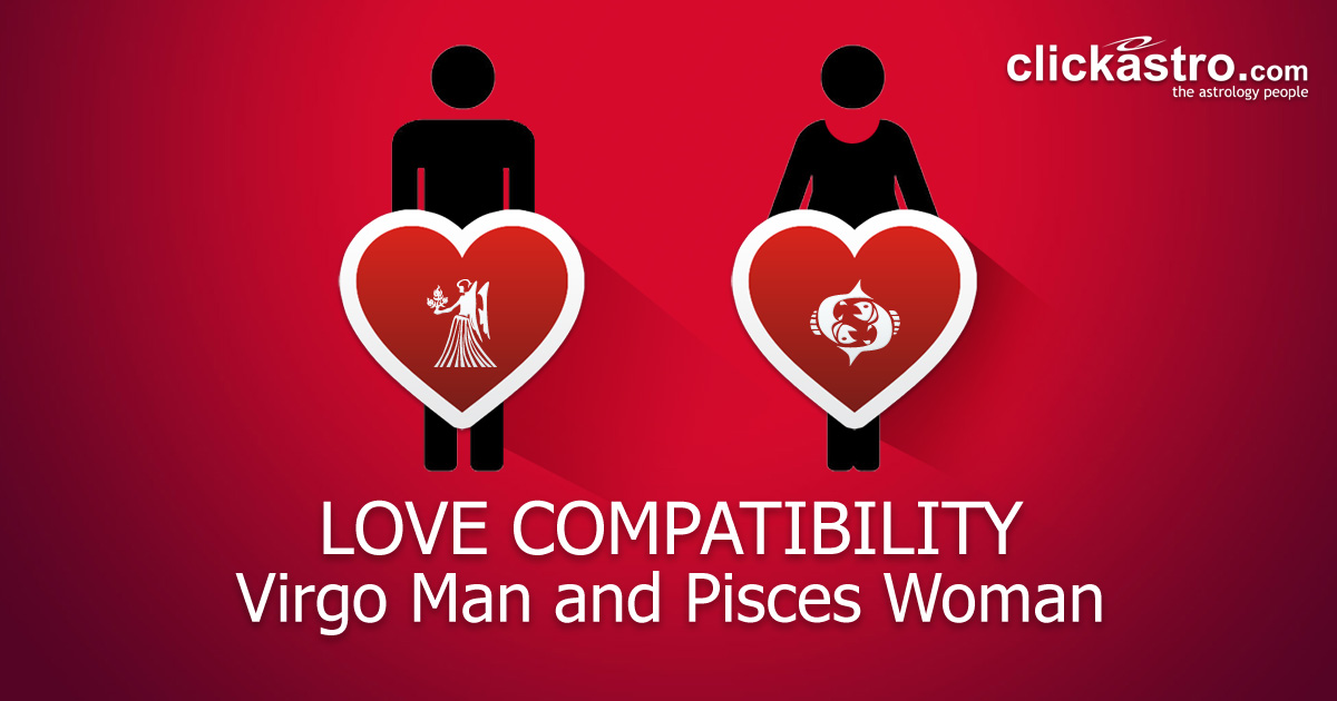 And pisces man woman virgo Virgo Man
